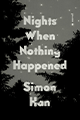 03_Nights When Nothing Happened