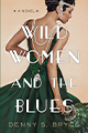 10_Wild Women and the Blues
